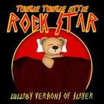 Lullaby Versions of Slayer