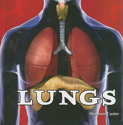 Lungs - Caster, Shannon