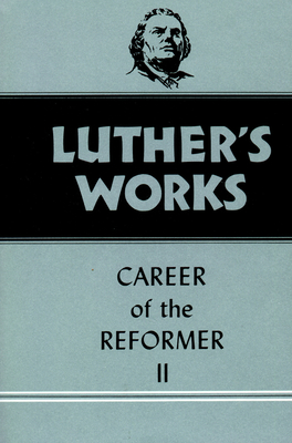 Luther's Works, Volume 32 - Luther, Martin, and Forell, George Wolfgang, and Lehmann, Helmut T