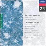 Lutoslawski: Concerto for orchestra; Szymanowski: Concerto for violin Op61