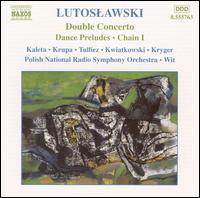 Lutoslawski: Double Concerto; Dances Preludes; Chain I - Arkadiusz Krupa (oboe); Nicolas Tulliez (harp); Rafal Kwiatkowski (cello); Urszula Kryger (soprano);...