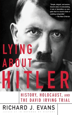 Lying about Hitler - Evans, Richard, (Ma