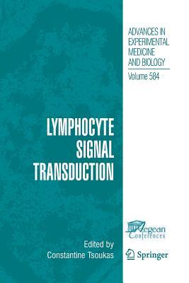 Lymphocyte Signal Transduction - Tsoukas, Constantine (Editor)