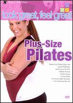 Lynne Robinson: Look Great, Feel Great - Plus-Size Pilates - David Yates