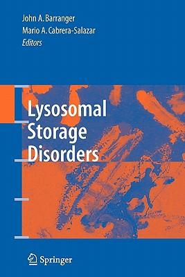 Lysosomal Storage Disorders - Barranger, John A (Editor)