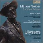 Mátyás Seiber: The Joyce Settings