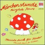 Märchenstunde: Fairytale Hours