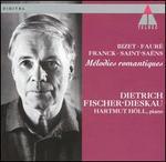 M�lodies romantiques: Bizet, Faur�, Franck, Saint-Sa�ns