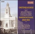 M�ller-Z�rich: Concerto for Organ & String Orchestra