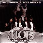 M.O.B.: The Album [Clean]