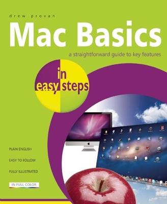 Mac Basics in Easy Steps - Provan, Drew