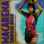 Macarena: Tropical Disco