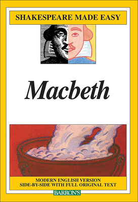 Macbeth: Modern English Version Side-By-Side with Full Original Text - Shakespeare, William, and Durband, Alan (Editor)