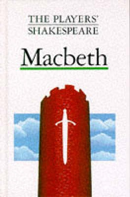 Macbeth (The Players' Shakespeare) - Walter, J. H.