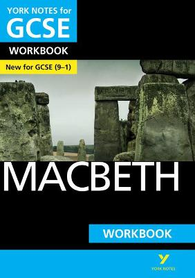 Macbeth: York Notes for GCSE (9-1) Workbook - Gould, Mike
