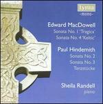 MacDowell: Piano Sonatas Nos. 1 & 4; Hindemith: Piano Sonatas Nos. 2 & 3; Tanzstücke