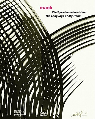 Mack: The Language of My Hand - Wismer, Beat (Editor)