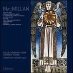 MacMillan: Jubilate Deo; Tremunt videntes angeli; Le tombeau de Georges Rouault; Etc.