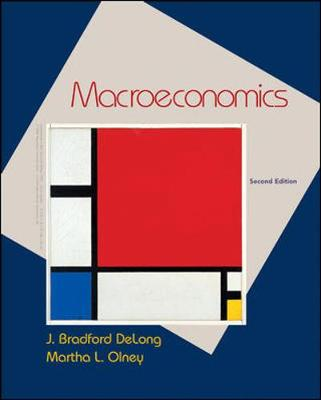 Macroeconomics - De Long, J Bradford, and Olney, Martha L
