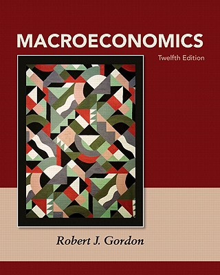 Macroeconomics - Gordon, Robert James