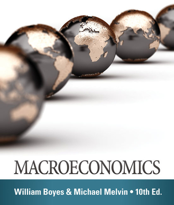 Macroeconomics - Boyes, William J., and Melvin, Michael