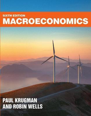 Macroeconomics - Krugman, Paul, and Wells, Robin