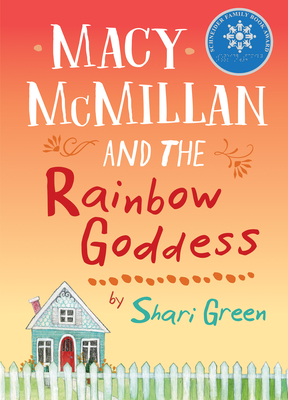Macy McMillan and the Rainbow Goddess - Green, Shari