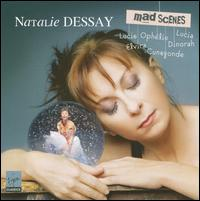 Mad Scenes - Franck Ferrari (vocals); Ludovic Tézier (vocals); Matthew Rose (vocals); Natalie Dessay (soprano);...