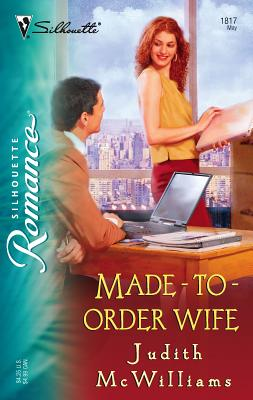 Made-To-Order Wife - McWilliams, Judith