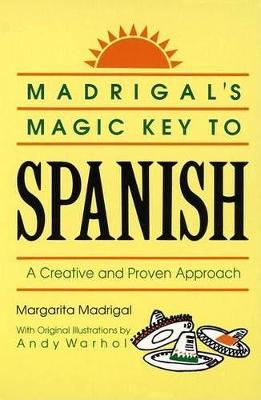 Madrigal's Magic Key to Spanish - Madrigal, Margarita