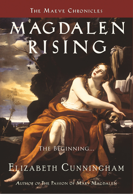 Magdalen Rising: The Beginning - Cunningham, Elizabeth