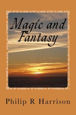 Magic and Fantasy - Harrison, Philip R