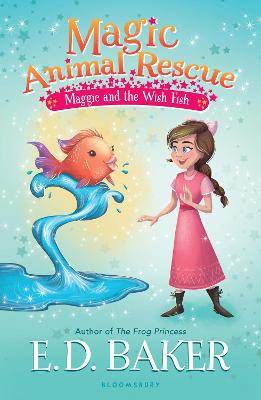 Magic Animal Rescue 2: Maggie and the Wish Fish - Baker, E. D.