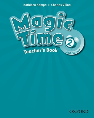 Magic Time: Level 2: Teacher's Book -