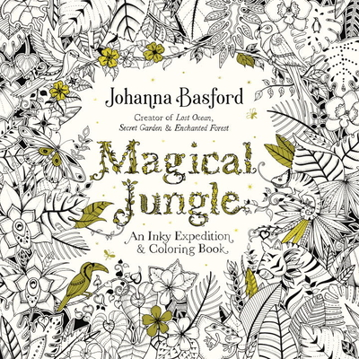 Magical Jungle: An Inky Expedition and Coloring Book for Adults - Basford, Johanna