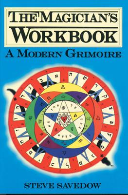 Magician's Workbook: A Modern Grimoire - Savedow, Steve