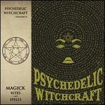 Magick Rites and Spells [Limited Gatefold]