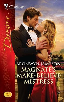 Magnate's Make-Believe Mistress - Jameson, Bronwyn
