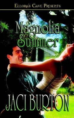 Magnolia Summer - Burton, Jaci
