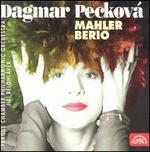 Mahler, Berio - Dagmar Pecková (mezzo-soprano); Prague Chamber Orchestra