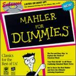 Mahler for Dummies - Lucia Popp (soprano); Ortrun Wenkel (counter tenor); London Philharmonic Choir (choir, chorus); Sound End Boys (choir, chorus)