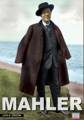Mahler: Ich Bin Der Welt Abhanden Gekommen - Cristini, Luca Stefano