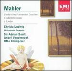 Mahler: Lieder eines fahrenden Gesellen; Kindertotenlieder; 5 Lieder