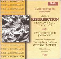 Mahler: Resurrection Symphony - Jo Vincent (vocals); Kathleen Ferrier (vocals); Amsterdam Toonkunst Choir (choir, chorus); Royal Concertgebouw Orchestra;...