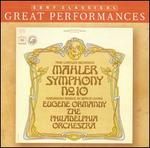Mahler: Symphony No. 10 [Performing Version by Deryck Cooke]
