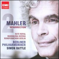 "Mahler: Symphony No. 2 ""Resurrection"" - Kate Royal (soprano); Magdalena Ko?ená (mezzo-soprano); Berlin Radio Chorus (choir, chorus); Berlin Philharmonic Orchestra;..."