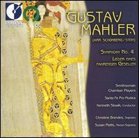 Mahler: Symphony No. 4; Lieder Eines Fahrenden Gesellen - Christine Brandes (soprano); Santa Fe Pro Musica Orchestra; Smithsonian Chamber Players (chamber ensemble);...