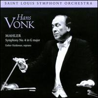 Mahler: Symphony No. 4 - Esther Heideman (soprano); Saint Louis Symphony Orchestra; Hans Vonk (conductor)