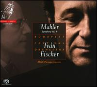 Mahler: Symphony No. 4  - Miah Persson (soprano); Budapest Festival Orchestra; Iván Fischer (conductor)