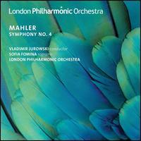 Mahler: Symphony No. 4 - Sofia Fomina (soprano); London Philharmonic Orchestra; Vladimir Jurowski (conductor)